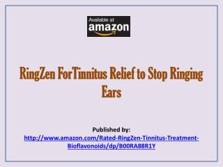 RingZen ForTinnitus Relief to Stop Ringing Ears