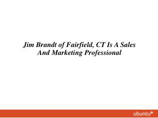 Jim Brandt of Fairfield, CT served Ntent as SVP Publisher Sales