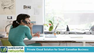 Private Cloud Solution for Small Canadian Business