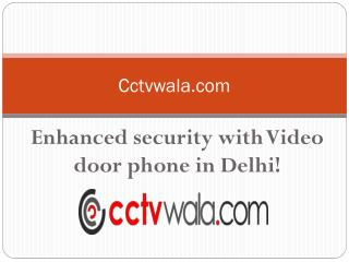 Video Door Phone in Delhi - CCTVwala.com