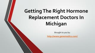 Getting The Right Hormone Replacement Doctors In Michigan