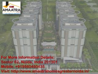 Amaatra Homes offer Apartment   in Greater Noida Call us 91 9560450435