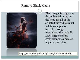 Remove Black Magic