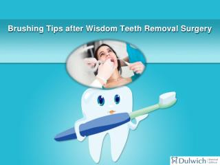 5 Tips for Brushing Your Teeth after Wisdom Teeth Removal Surgery