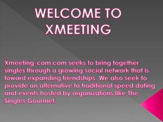 Xmeeting-com.com: Online Dating For Progressive Singles