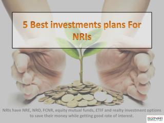 5 Best investments plans For NRIs