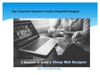 Top 6 Important Reasons to Avoid a Cheap Web Designer