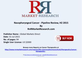 Nasopharyngeal Cancer Pipeline Therapeutics Development Review H2 2015
