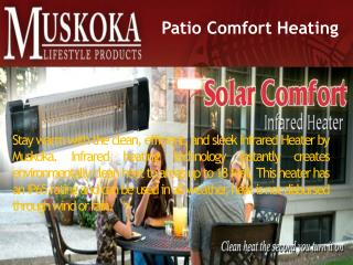 Outdoor Living - Patio Comfort Heating