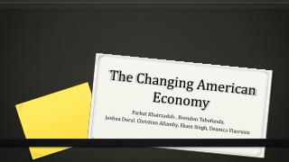 The Changing AMERICAN ECONOMY