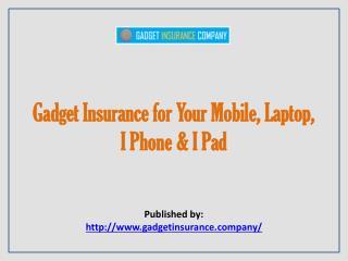 Gadget Insurance Company