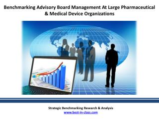 Benchmarking Ad Board Management at Large Pharmaceutical Organization