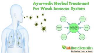 Ayurvedic Herbal Treatment For Weak Immune System