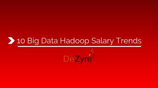 Big Data Hadoop Salary Trends