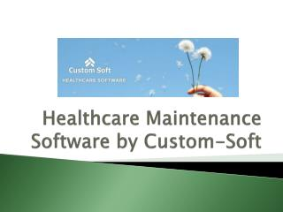 Custom-Soft Software Maintenance Software