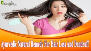 Ayurvedic Natural Remedy For Hair Loss And Dandruff That Are Safe