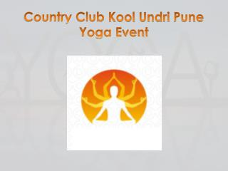 Country Club Kool Undri Pune - Yoga Event