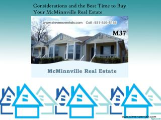 Considerations and the Best Time to Buy Your McMinnville Real Estate