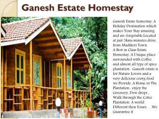 Ganesh Estate homestay