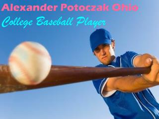 Alexander Potoczak Ohio – College Baseball Player