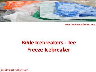 Bible Icebreakers - Tee Freeze Icebreaker