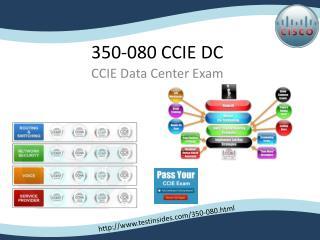 350-080 CCIE Data Center VCE Braindumps