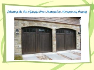 Best Garage Door Material in Montgomery County