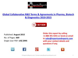 Pharma, Biotech & Diagnostics Market Collaborative R&D: Dealmaking Trends, Deal structure, Overview of Leading Deals