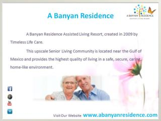 A Banyan Residence Assisted Living Resort Fl