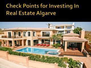 Check Points for Investing In Real Estate Algarve