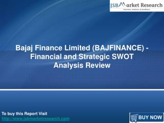 Bajaj Finance Limited (BAJFINANCE) SWOT Analysis Review: JSBMarketResearch