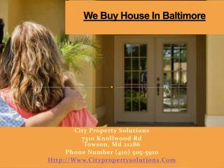 We Buy House Fast In Baltimore � City Property Solutions