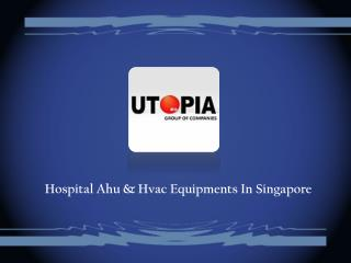 Hospital Ahu & Hvac Equipments