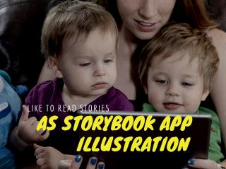 Grab double enjoyment with upcoming Storybook app