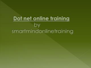 Dot net Online Training  classes in Hyderabad,India,USA,UK