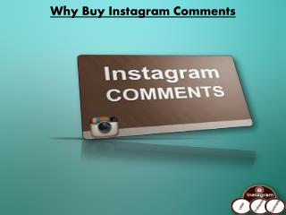 Buy Real Instagram Comments - Be Famous Around the Globe