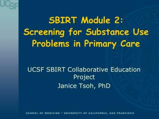 SBIRT Module 2: Screening for Substance Use Problems in Primary Care