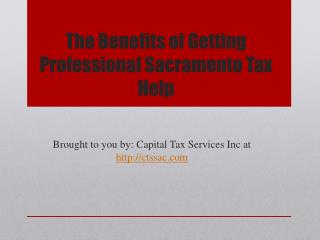 The Benefits of Getting Professional Sacramento Tax Help