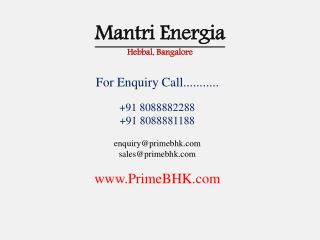 Mantri Energia, 2-3 BHK, Hebbal, Bangalore