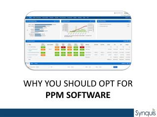 Why you should opt for PPM Software