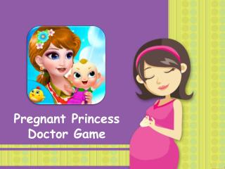 Pregnant Princess Doctor Game