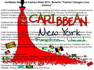 "Caribbean New York Fashion Week 2015 | Benefits ""Fashion Changes Lives Initiative"""