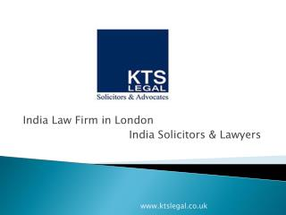 Indian Law Firm in London - Indian Solicitors - KTSLegal UK