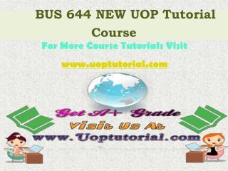 BUS 644 ASH Tutorial Course / Uoptutorial
