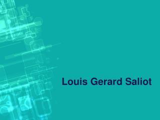 CEO of EAM Gerard Saliot | Louis Gerard Saliot | Louis Saliot