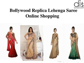 Online Bollywood Replica Lehenga Saree - Da India Shop