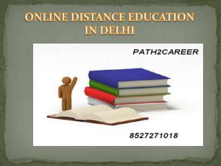 Online Distance Education Delhi @8527271018