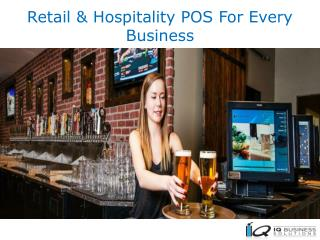 Retail & Hospitality POS For Every Business