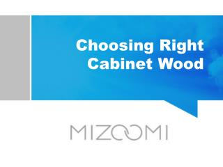 Choosing Right Cabinet Wood