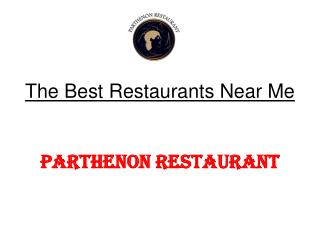 The Best Restaurants Near Me